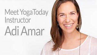 Meet YogaToday Instructor Adi Amar