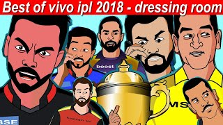 Best of Ipl - Vivo IPL 2018 dressing room