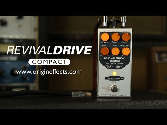 Origin Effects RevivalDRIVE Compact Overdrive Pedal || Official Product Video