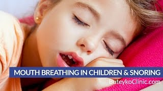 Mouth Breathing in Children & Snoring, Sleep Apnea - Sleep Disordered Breathing