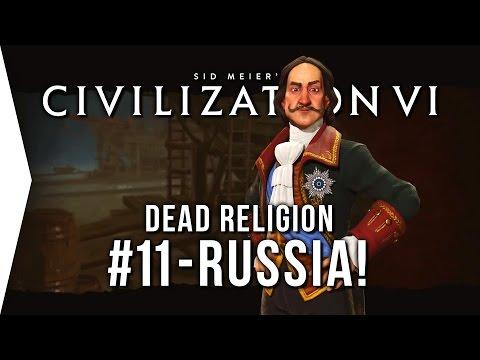 Civilization VI ► Russia P11 - Dead Religion [Civ 6 Let's Play!]