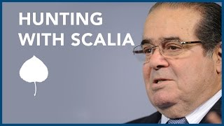 Hunting With Justice Scalia: Justice Kagan's Story