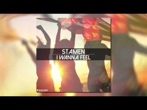 STAMEN - I Wanna Feel (Original Mix)