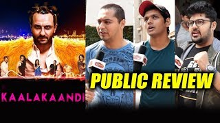 Kaalakaandi PUBLIC REVIEW | First Day First Show | Saif Ali Khan