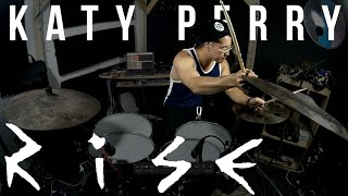 """Katy Perry - """"Rise"""" (Drum Cover)"""