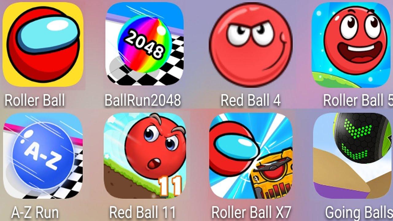 Going Balls Vs A - Z Run, Red Ball 6,Ball Run 2048,Red Ball 4,Red Ball 5,Roller Ball X7,Red Ball 11