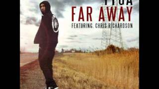 Far Away by Tyga ft. Chris Richardson NEW SONG HQ 2011