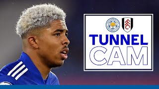 Tunnel Cam | Leicester City vs. Fulham