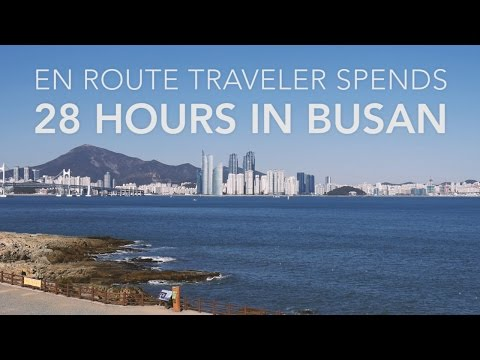 28 Hours in Busan, South Korea