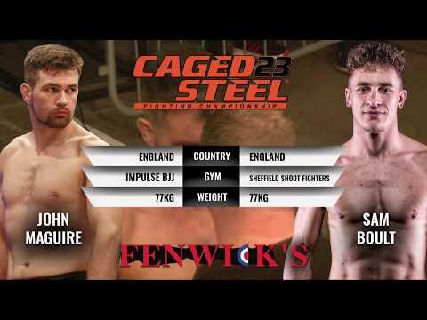 John Maguire V Sam Boult - Caged Steel 23