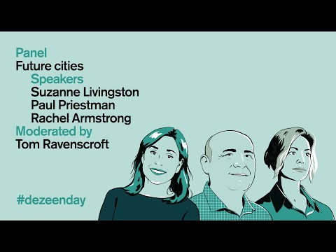 Future Cities panel discussion   Dezeen Day 2019