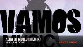 Miky Falcone - Aliiia (JJ Mullor Remix)