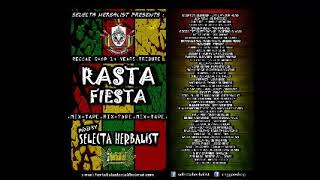 Rasta Fiesta MixTape By Selecta Herbalist ll Reggae Shop 14 years Tribute