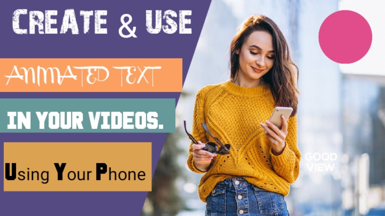Create Animated Text In your YouTube videos On Your Smartphone