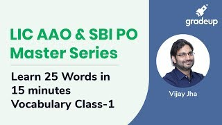 LIC AAO & SBI PO Master Series: Learn 25 Words in 15 minutes