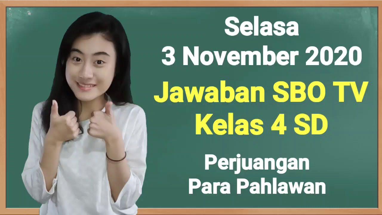Kunci Jawaban SBO TV Selasa 3 November 2020 Kelas…