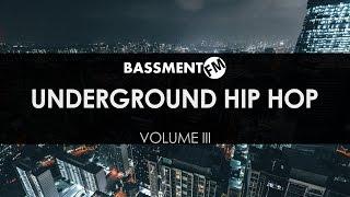 Underground Hip Hop III - Bassment FM