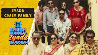 The ZYADA Crazy Family Of Shubh Mangal Zyada Saavdhan In theatres on 21st Feb 2020