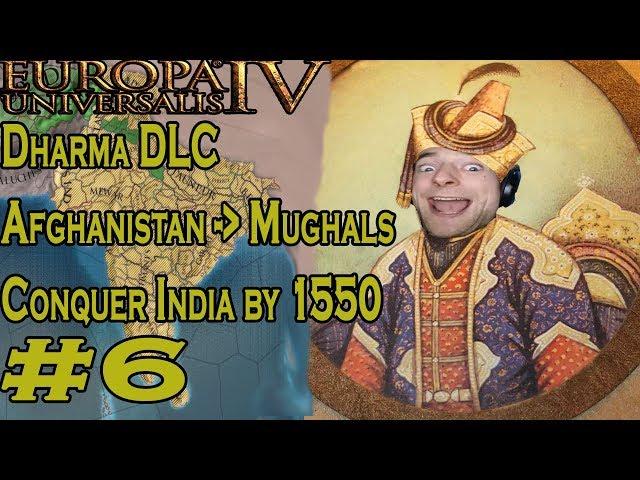 Eu4: DHARMA PRERELEASE Afghanistan into Mughals Part 6