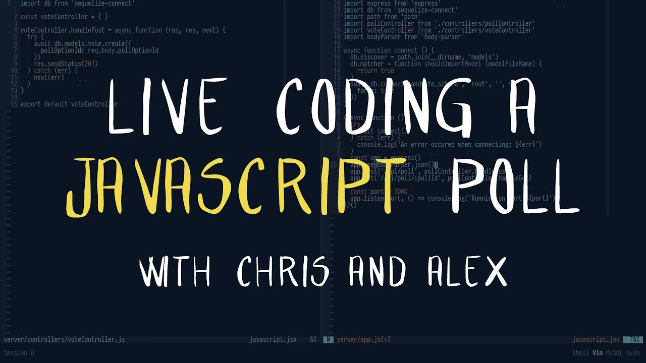 Live Coding a JavaScript Poll App with Chris and Alex (1/2)