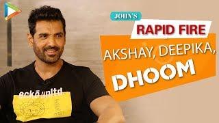 """John Abraham: """"Akshay Kumar is a WORKHORSE""""   SUPERB Rapid Fire   Deepika   Batla House"""