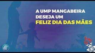 Homenagem referente ao Dia das Mães da UMP Mangabeira