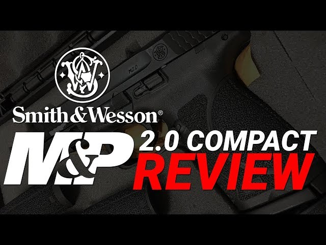 S&W M&P M2.0 Compact Review