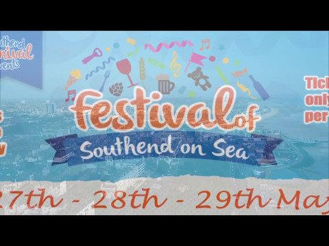 The Festival of Southend 27th 28th 29th May Bank Holiday Weekend