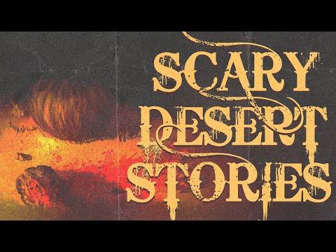 5 True Scary Desert Horror Stories