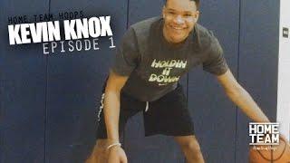 Kevin Knox: Episode 1