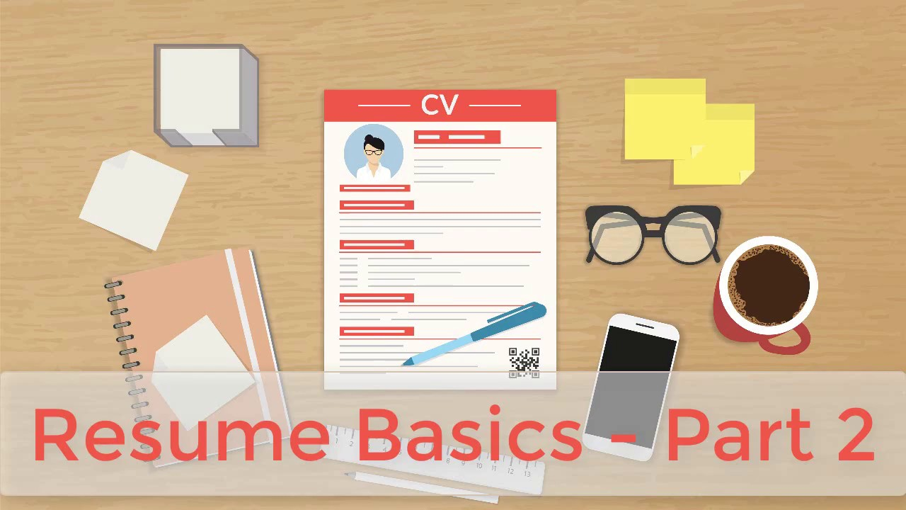 how to write a resume - top resume tips - part 2