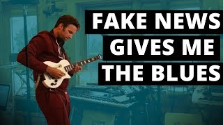 Fake news gives me the blues - 360 Music Video