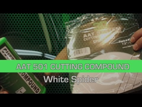 How to use the AAT 501 Cutting Compound with AAT White Spider Pad