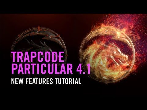 Trapcode Particular 4 1: New Features Tutorial