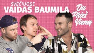DU PRIEŠ VIENĄ: VAIDAS BAUMILA // NORMALIAI BAZARINAM