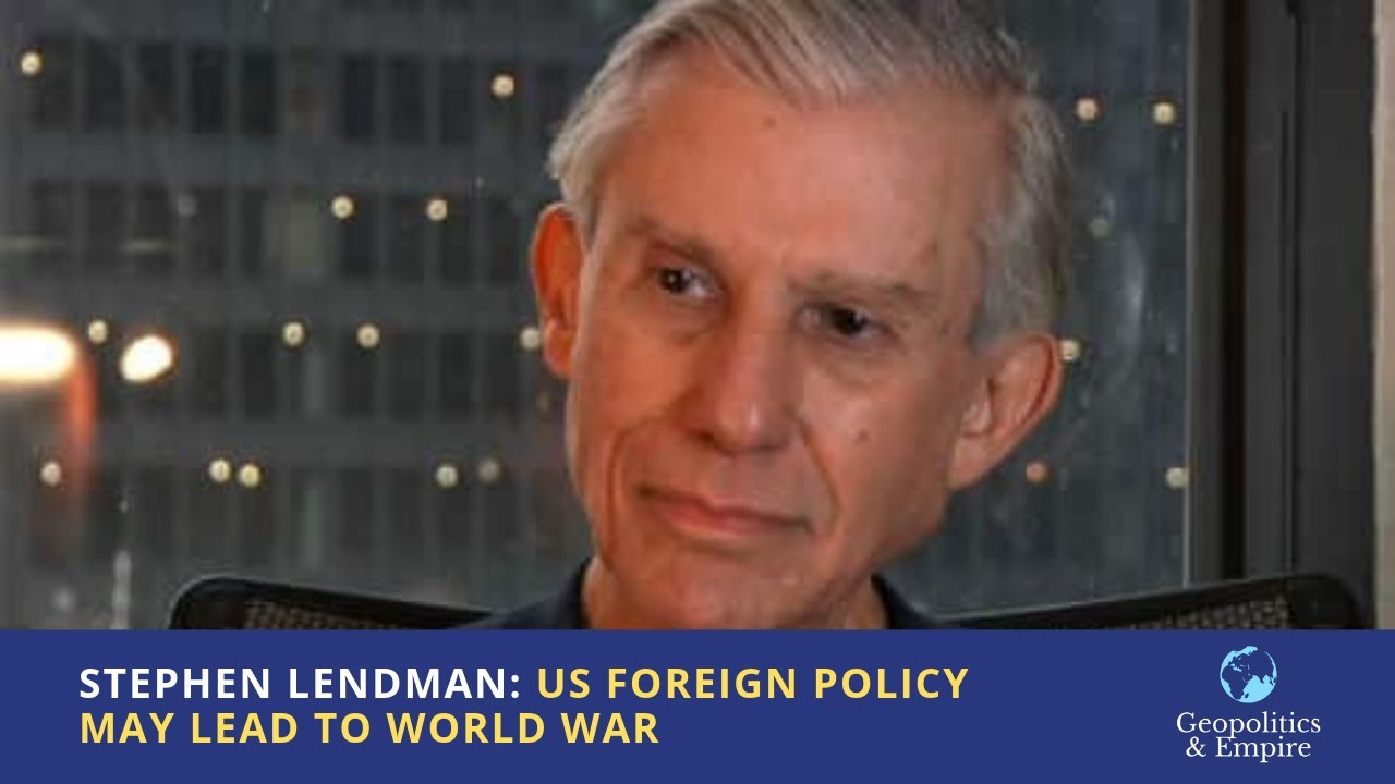 Stephen Lendman: US Foreign Policy May Lead to World War - YouTube