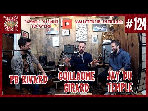 Le Carré De Sable De PB Rivard - #124 - Jay Du Temple Et Guillaume Girard