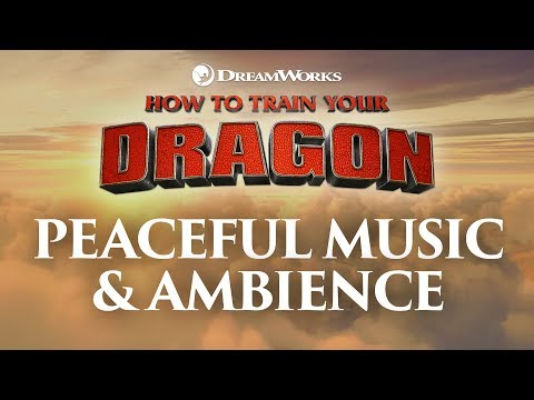 How to Train Your Dragon | Peaceful Theme Music & Ambience