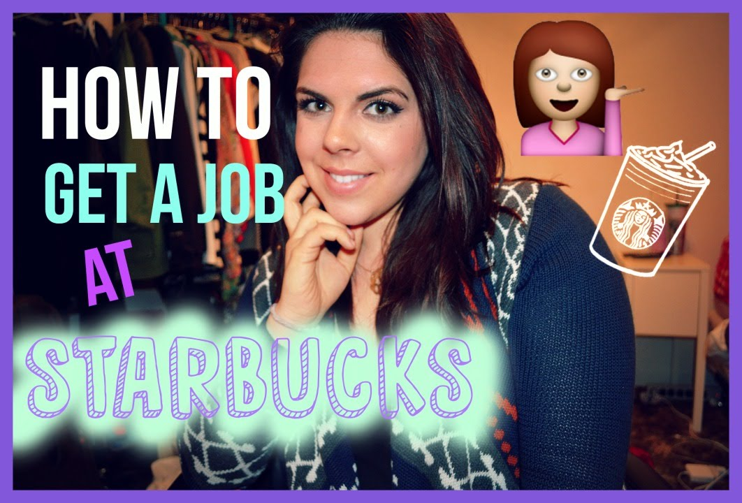 how to get a job at starbucks