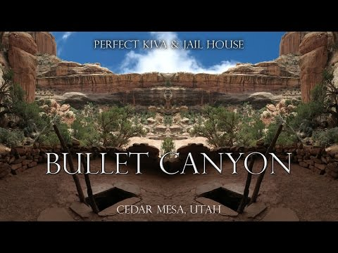 Bullet Canyon, Perfect Kiva, Jail House Ruin, Cedar Mesa, Utah