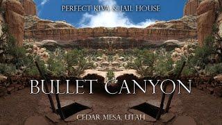 Bullet Canyon, Perfect Kiva, Jail House Ruin, Cedar Mesa, Utah