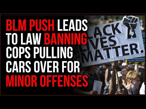 New Law BANS Cops From Pulling People Over After BLM Push For New Social Justice Initiative