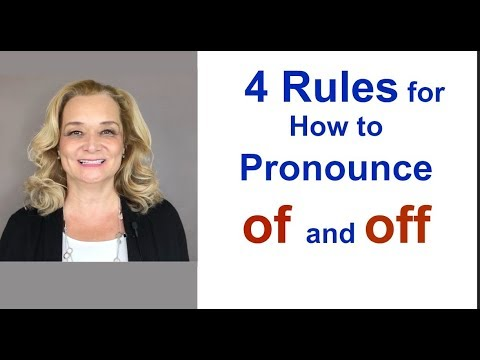 "4 Rules for How to Pronounce ""OF"" and ""OFF"""