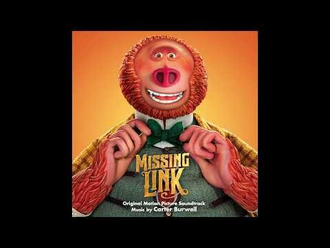 "Carter Burwell - ""Westward Ho"" - Missing Link Soundtrack 