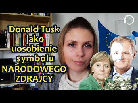 Donald Tusk jako uosobienie symbolu NARODOWEGO ZDRAJCY