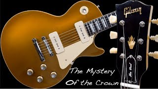 A Typo that Changed History | Crown Headstock 1968 50th Anniversary Reissue Les Paul Goldtop 2018