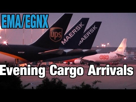 East Midlands - Evening Cargo Spotting | Arrivals - UPS, DHL, Maersk, Icelandair, TNT, Swiftair