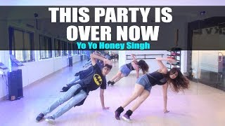 This Party Is Over Now - Yo Yo Honey Singh | Mitron | Dance Choreography | GunRush