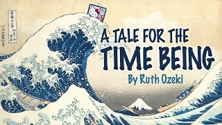 Video A Tale for the Time Being by Ruth Ozeki | Book Discussion download MP3, 3GP, MP4, WEBM, AVI, FLV Desember 2017
