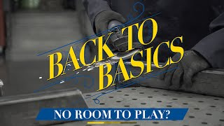 No Room to Play - SHOP HACKS: Back to Basics with Eastwood